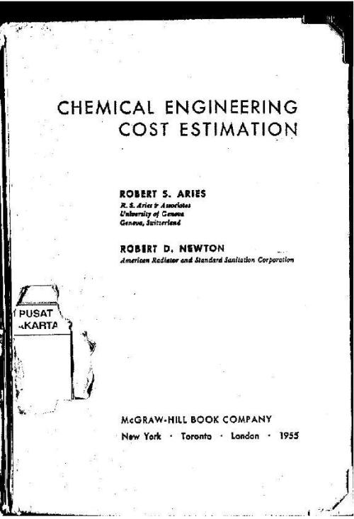 "Aries, R.S., and Newton, R.D., 1954, ""Chemical Engineering Cost Estimation"""